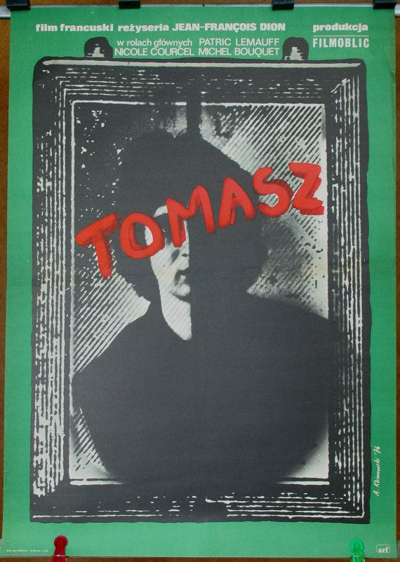 Thomas. Drama. Original poster for the famous French (1975) film by Jean - François Dion. Polish pos.. http://arnd.co/7xBmg