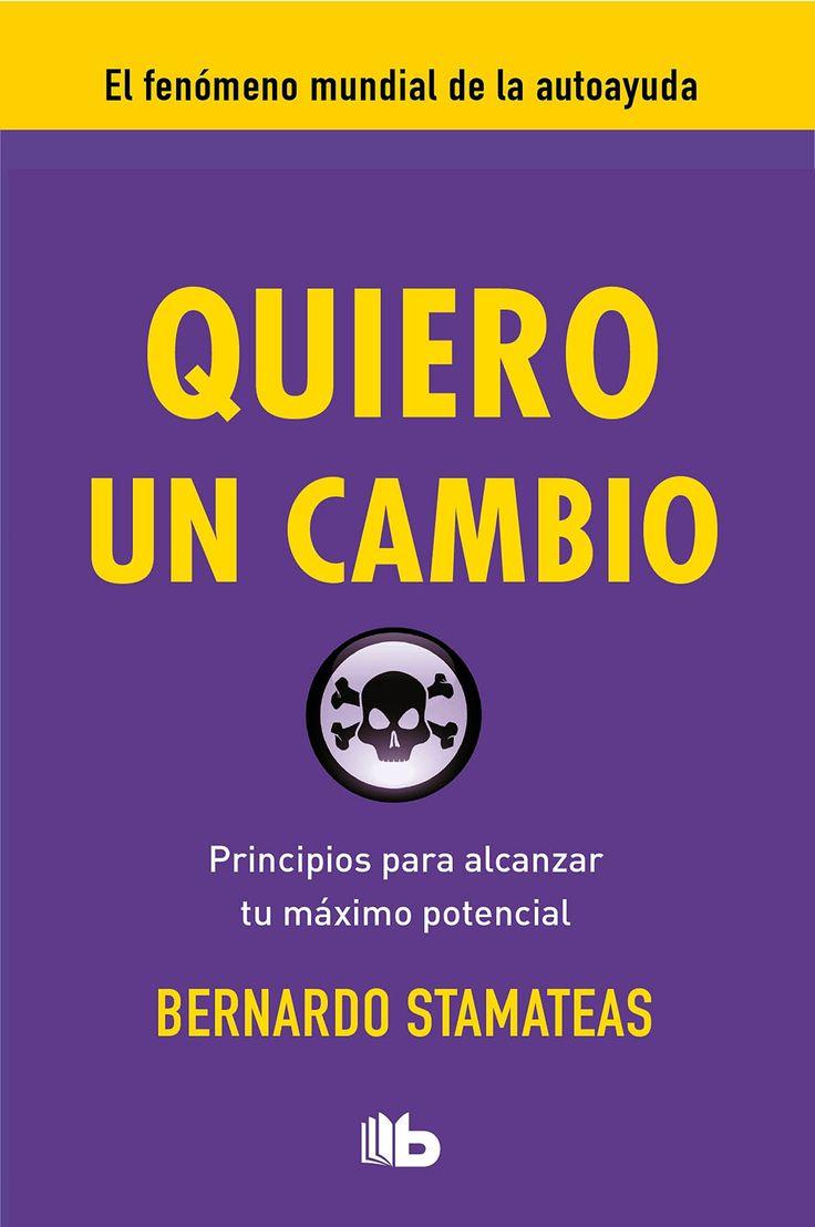 PENDIENTE VER PERFIL AUTOR Quiero un cambio (B DE BOLSILLO LUJO): Amazon.es: Bernardo Stamateas: Libros