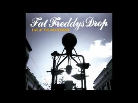 Fat Freddys Drop - Live At The Matterhorn (Full Album)