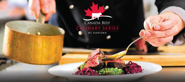 Karisma Hotels presents the Canadian Beef Culinary Series 2015. #experienceCDNbeef