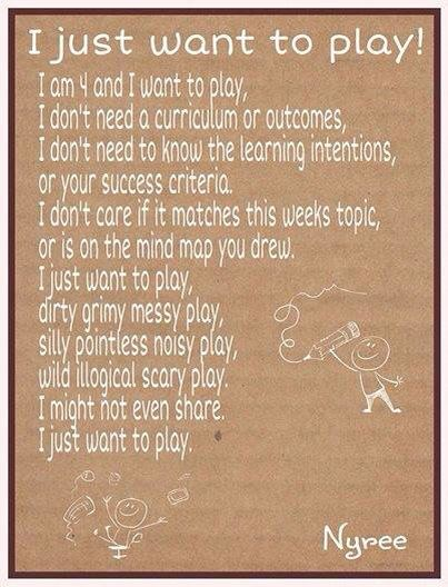 I am torn by this as there are parts I agree with and parts I strongly disagree with for example curriculums are needed it's the way they are implemented, viewed and how curriculum decisions are made that determines their success in supporting the role of play in children's learning and development. I think it would be a great conversation starter to get educators reflecting and defining thier understanding of the role of play and what it means.