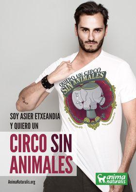"""El actor español Asier Etxeandia dice """"Yo Quiero Un Circo Sin Animales"""".  http://www.animanaturalis.org/d/523/"""