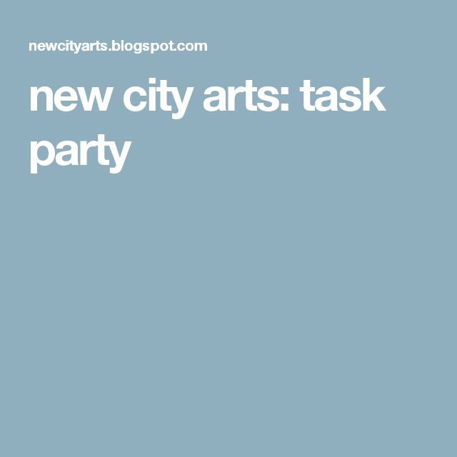new city arts: task party
