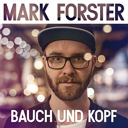 Mark Forster - Bauch und Kopf Songtext