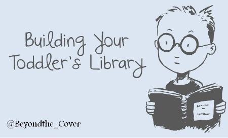 Wow! This is a great list of how to build your toddler's library!
