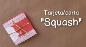 Aprende a hacer una tarjeta squash fácil y muy linda.