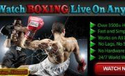 LIVE BOXING STREAMING