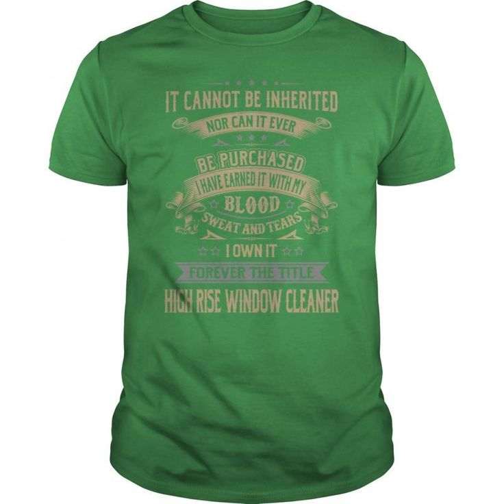 High Rise Window Cleaner Forever Job Title Shirts.  Guys Tee Hoodie Ladies Tee Window Cleaner T Shirt Window Cleaner T Shirt Professional Window Cleaning T Shirts Window Cleaner T Shirt