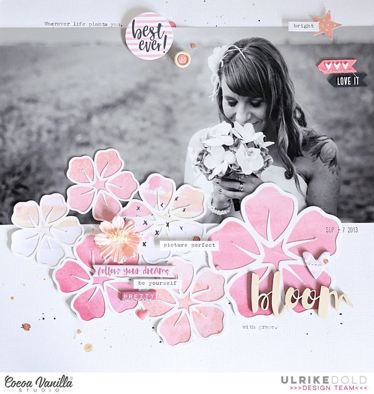 Layout *Wherever life plants you, bloom with grace* - Cocoa Vanilla Studio *Wild at Heart* - Ulrike Dold