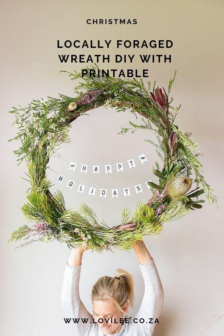 Follow This Locally Foraged Christmas Wreath Diy Diy Wreath