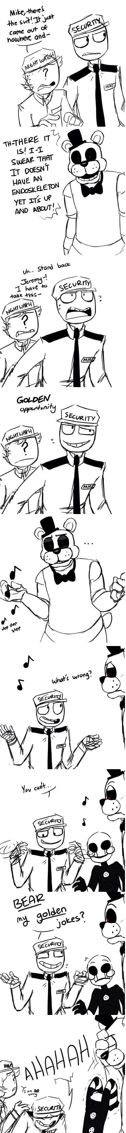 Marionette is gonna tear his own face off! <<<<< wouldn't you too if you had to listen to Mike's puns