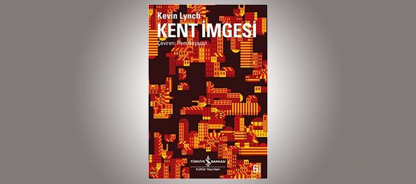 Kent İmgesi – Kevin Lynch
