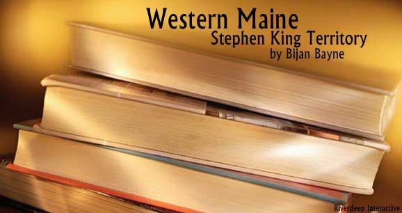 Western Maine: Stephen King Territory