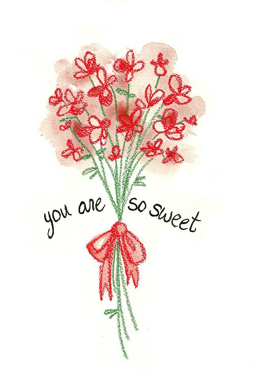 you are so sweet