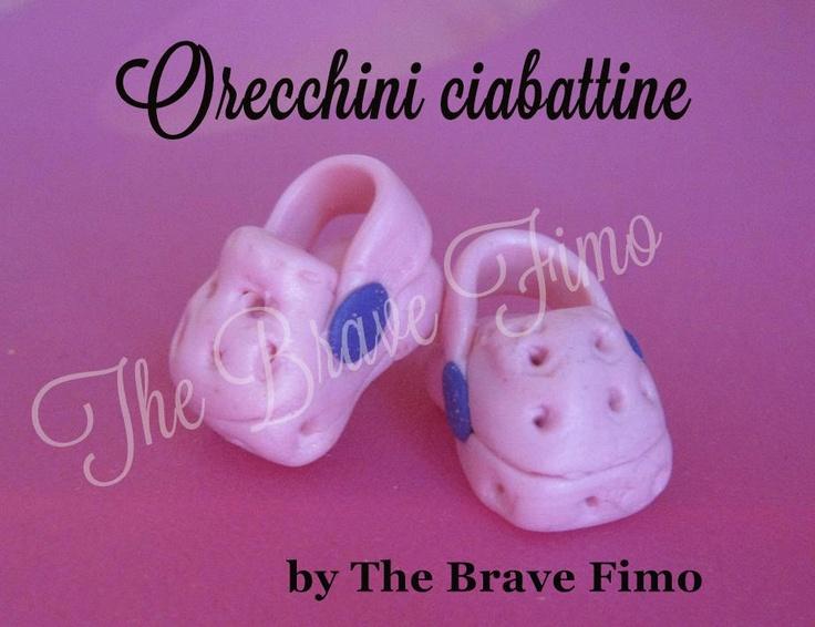 orecchini bottoncino con ciabattine in fimo ...Sono Totalmente realizzati a mano Senza stampi e lucidati con apposita vernice Costo: 5 euro