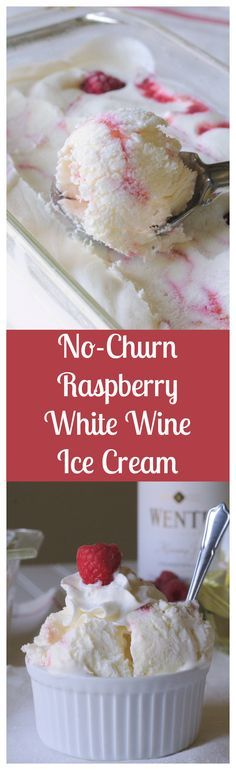 No-Churn Raspberry White Wine Ice Cream – A simple, no-churn ice cream base infused with @wente white wine and swirled with a fresh raspberry ripple.