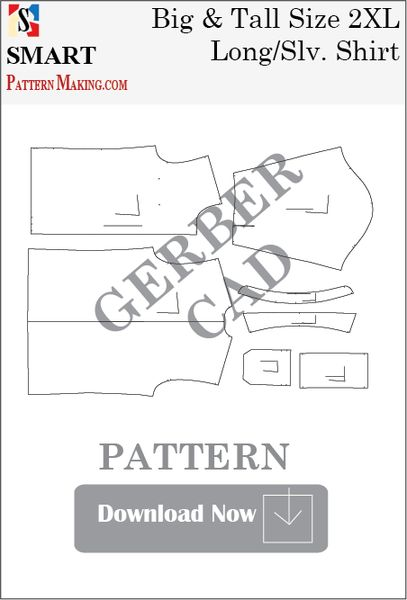 Gerber/CAD Big and Tall Long Sleeve Shirt Sewing Pattern Download - smart pattern making