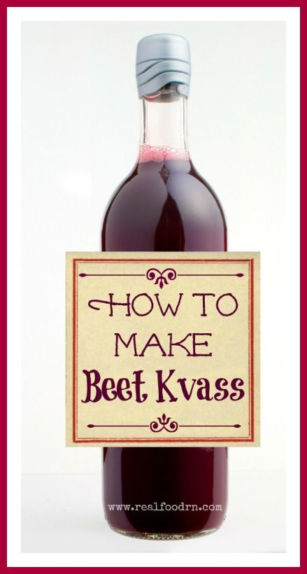How to Make Beet Kvass. A nutritious and detoxifying beverage that is very easy to make. I don't even like beets, but I will drink beet kvass!  realfoodrn.com