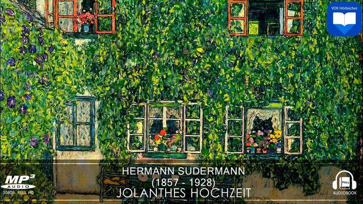 Hörbuch: Jolanthes Hochzeit von Hermann Sudermann | Komplett | Deutsch