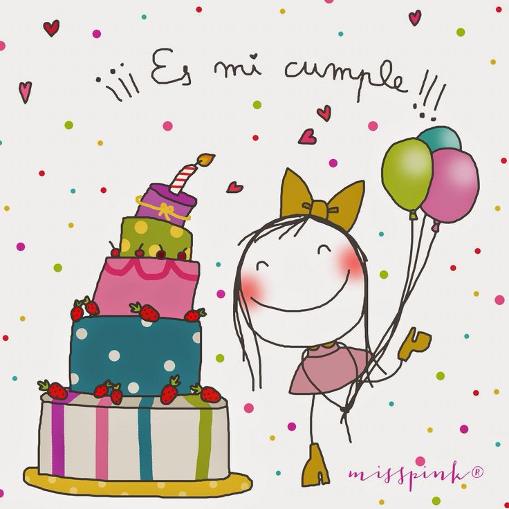 Es mi cumple!!!! .....Happy birthday