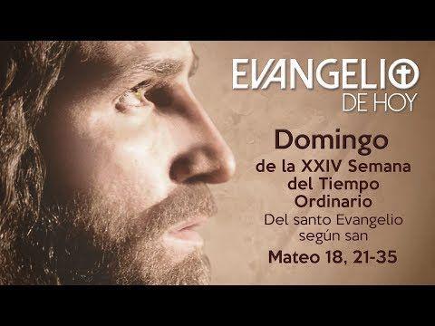 Marco Tohom: Evangelio del Día de Hoy Domingo 17 de Septiembre ...