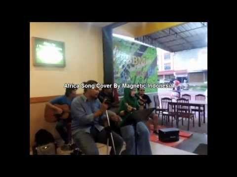Africa Song Cover By Magnetic Indonesia♫♥™ | Teknik Bermain Gitar Bono Ribet