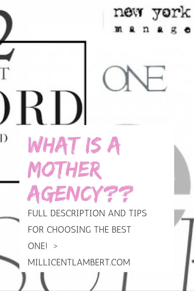 Are you a New Face or an Aspiring Model and not sure what a Mother agency is?  This guide to Mother Agencies gives you a full description of what a Mother Agency is, as well as tips for signing with the best agency and what to look for in a Mother Agency.  Click through to see the full post or save this pin for later!  What is a 'Mother Agency' ?  — Millicent Lambert  www.millicentlambert.com