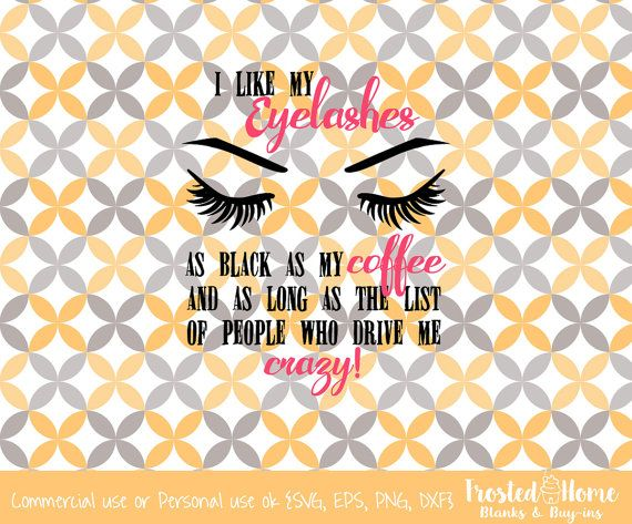 Eyelashes Younique SVG eps dxf png Crazy Mug File by FrostedHome