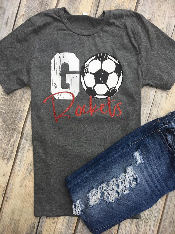 Go Mascot Soccer Team Spirit Go Rockets Soccer Mom Soccer Shirt Glitter School Colors School Pride Team Spirit Tee Custom Soccer Soccer Shirts Designs Soccer Mom Shirt Custom Soccer