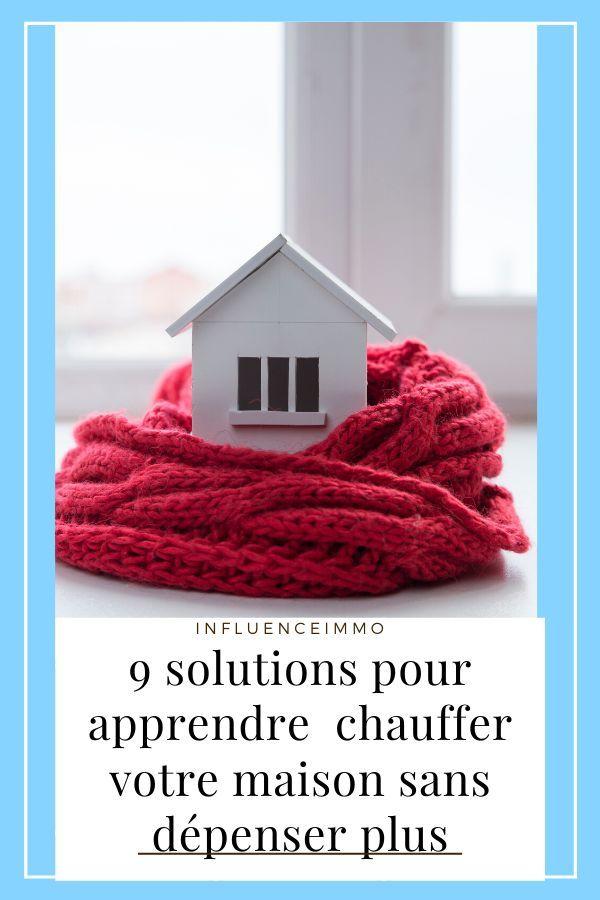 9 Conseils Pratiques Pour Rechauffer Votre Maison Sans Gaspiller