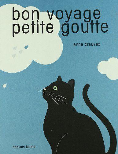 Bon voyage petite goutte de Anne Crausaz