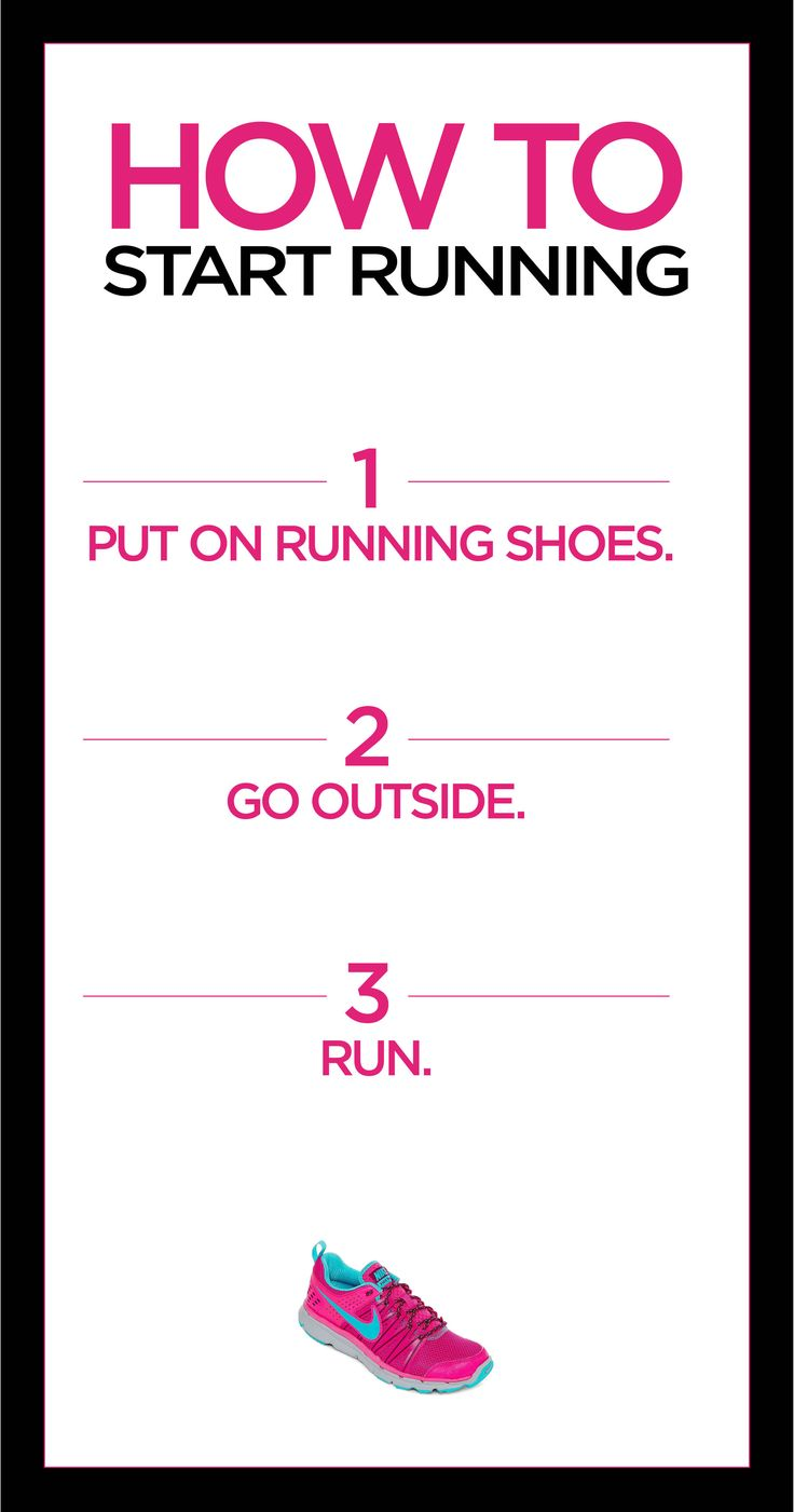 Its that simple!! How to start running? 1) Put on running shoes. 2) Go Outside. 3) Run.*** Repinned by your friends here at SuperHumanNaturals.com