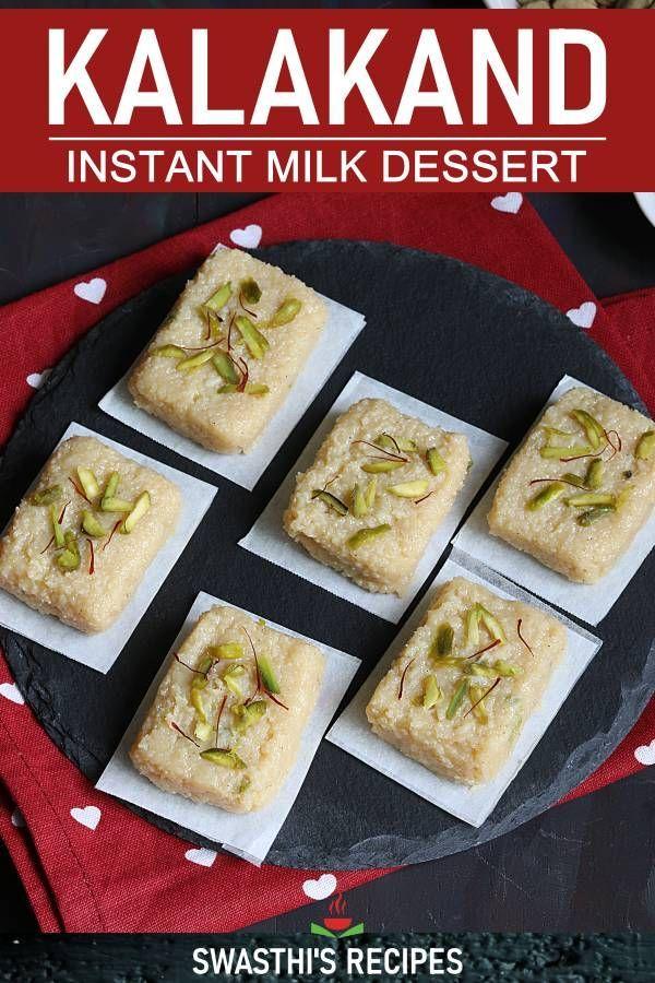 Kalakand How To Make Kalakand Sweet Instant Kalakand Recipe In 2020 Cooking Recipes Desserts Indian Dessert Recipes Indian Desserts