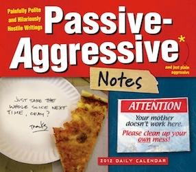 Passive Agressive Stuff!2014 Boxeddaili, Gift Ideas, Passiveaggress Note, Desks Calendar, Passive Aggressive Note, Boxeddaili Calendar, Note 2013, Note Calendar, Note 2014