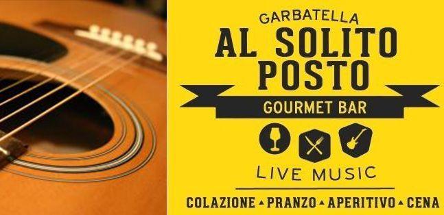 Aperiivo e musica Al Solito Posto Live 'n Beer Garbatella con Daniele Savelli