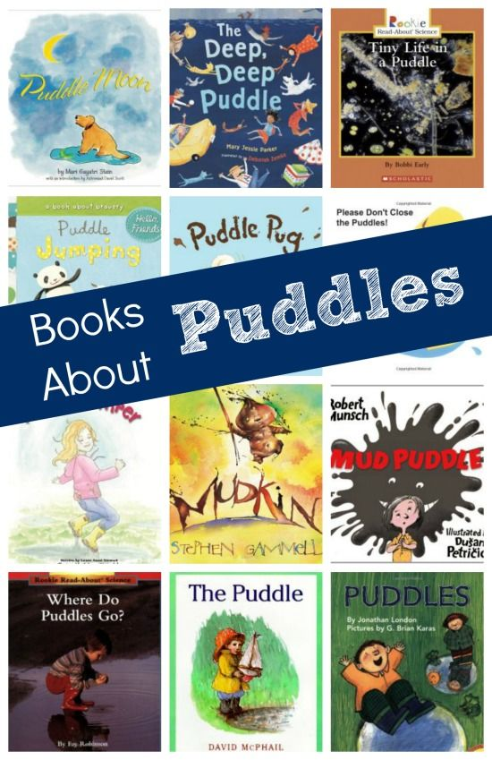 Books About Puddles...fiction and nonfiction books for kids