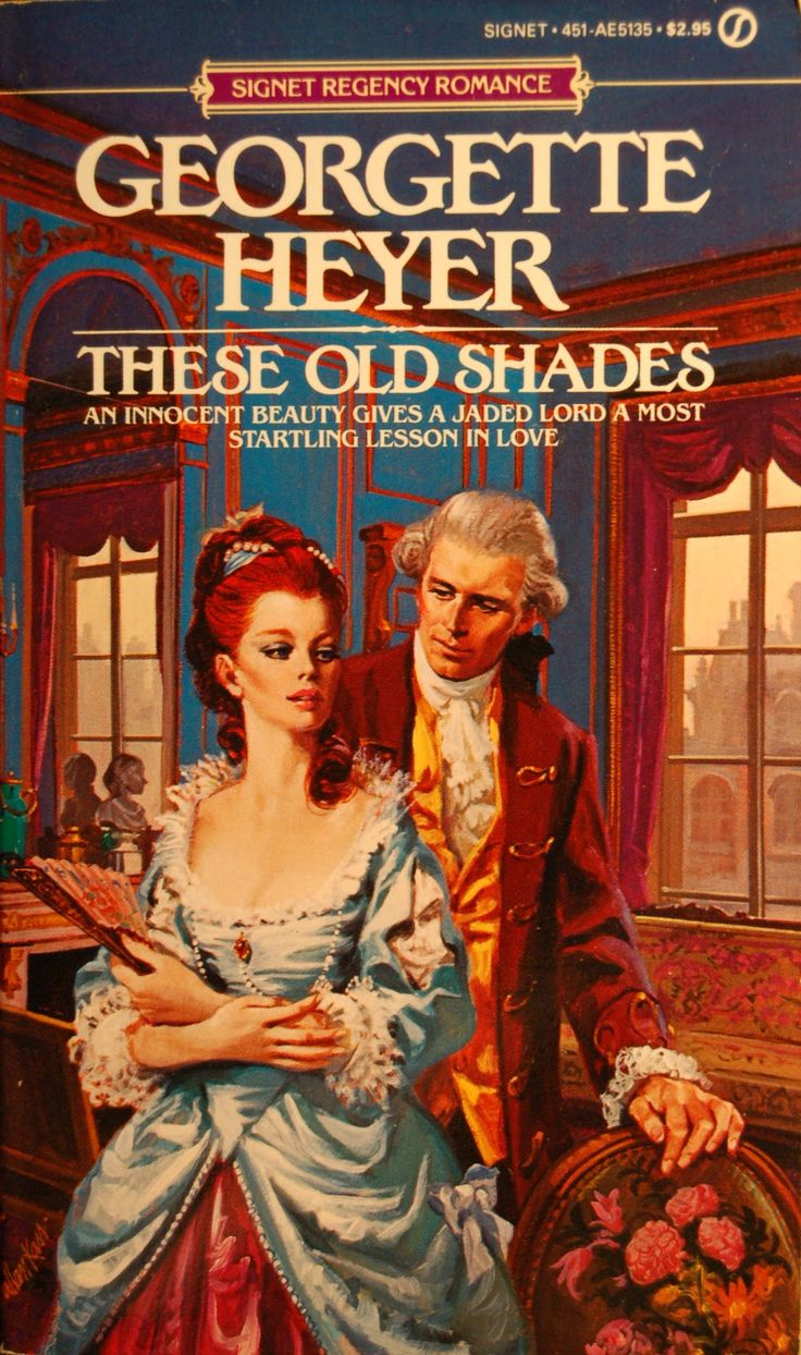 Georgette Heyer - These Old Shades / #awordfromJoJo #Cleanromance #GeorgetteHeyer