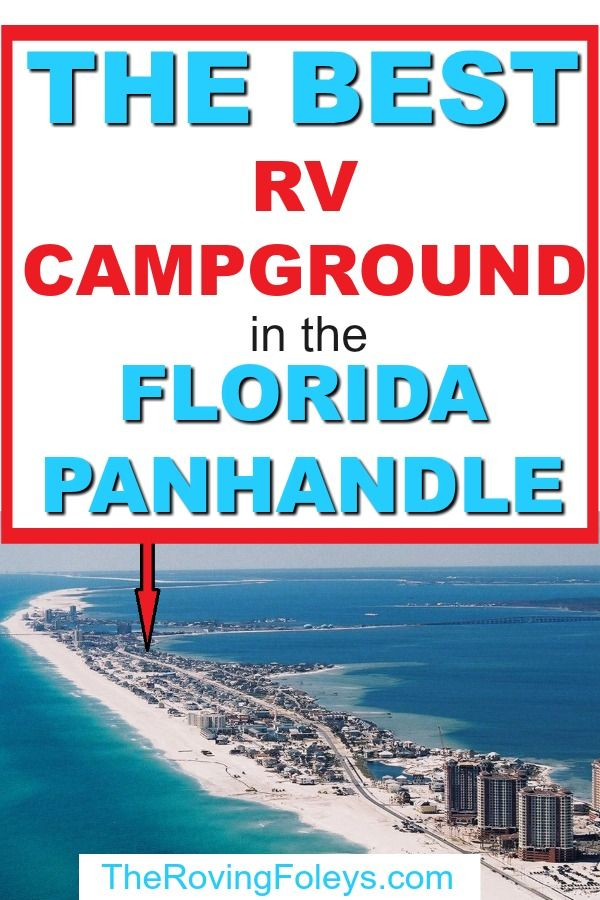 Why We Love Pensacola Beach Rv Resort In Florida The Roving Foley S In 2020 Florida Campgrounds Gulf Coast Florida Rv Parks In Florida