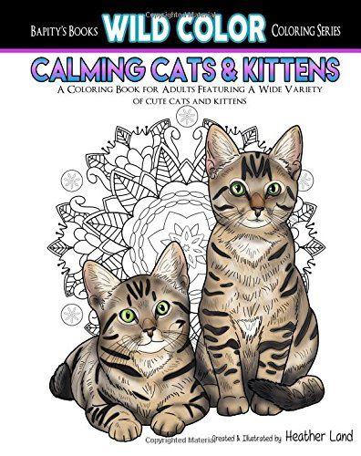 Calming Cats Kittens Adult Coloring Book Wild Color Volume 4