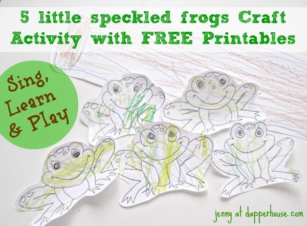 Five Little Speckled Frogs Song Activity Free Printables Frog Activities Frog Crafts 5 Little Speckled Frogs