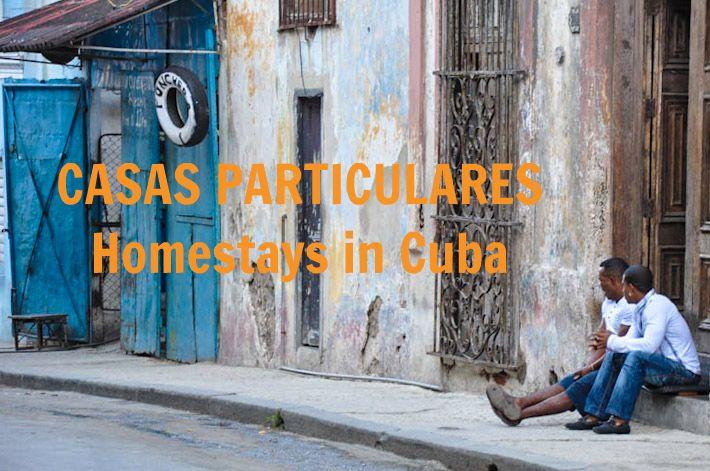 Casa Particular: the alternative to hotels & resorts in Cuba