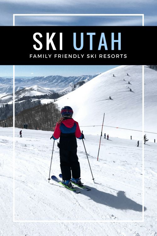 Best Family Ski Resorts Utah  #travel #familytravel #travelwithkids #ski #skivacation #skiutah #utah