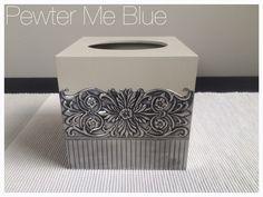 Pewtered tissue box by Yvonne Botha  www.fb.com/mimmicgalleryandstudio www.mimmic.co.za