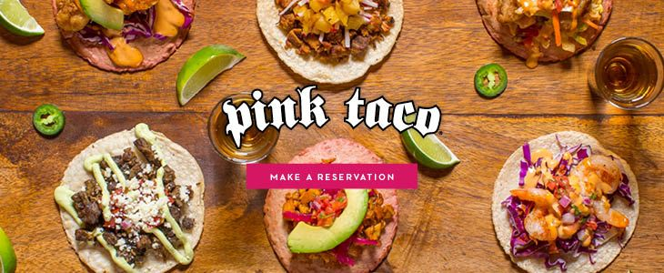 Pink Taco - Mexican Restaurant in Las Vegas - Make a Reservation