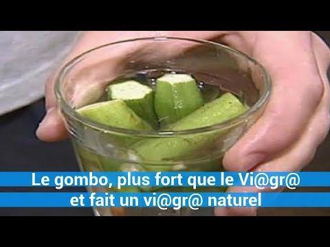 Le gombo, plus fort que le Vi@gr@ Nouvelles, et fait un vi@gr@ naturel - remede naturel c0ns3ils - YouTube