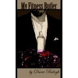 My Fitness Butler (Paperback)By Darci Balogh