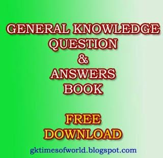 WORLD GK TIMES: General Knowledge Question and Answer-26-08-2014