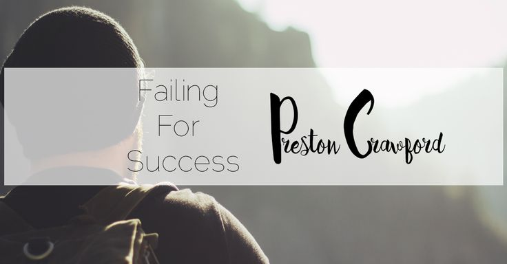 Failing For Success
