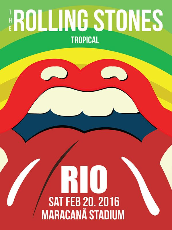 The Rolling Stones 2016 Rio Tour Poster on Student Show
