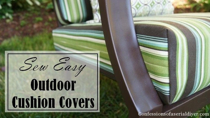 This is a super EASY tutorial for covering your outdoor cushions!